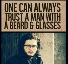 Especially if the man you're trusting is Kit Harington