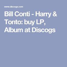 Bill Conti - Harry & Tonto: buy LP, Album at Discogs
