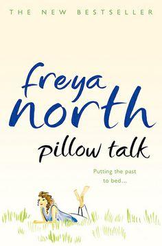 Pillow Talk by Freya North (2009)