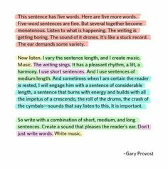 Gary Provost — 'This sentence has five words. Here are five more words. Five-word sentences are fine. But several together become monotonous. Listen to w. Teaching Writing, In Writing, Creative Writing, Writing Prompts, Teaching Ideas, Teaching English, English Writing, Teaching Resources, Writing Workshop