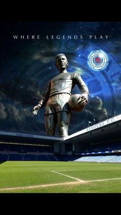 Where Legends Play #RangersFC