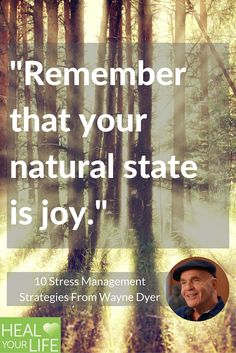 """Remember that your natural state is you."""