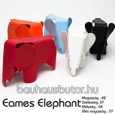 A gyerekek nagy kedvence a híres tervezőpáros Charles&Ray Eames 1945-ös tervei alapján a újra gyártásában ez a kedves kis elefánt. http://www.bauhausbutor.hu/search.html?q=elephant&post_type=product
