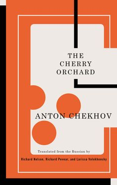 Cover design: John Gall. TCG Classic Russian Drama series. (Theatre Communications Group, August 2015.)