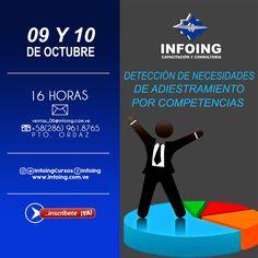 @InfoingCursos #planificación   DETECCIÓN DE NECESIDADES DE ADIESTRAMIENTO POR COMPETENCIAS * 9 y 10 de octubre del 2017 * Puerto Ordaz, Venezuela  INFOING * Teléfonos: Caracas: + 58 (212) 417.1536 / Puerto Ordaz: + 58 (286) 961.8765 * Correo: ventas_04@Infoing.com.ve * Twitter: @InfoingCursos  * http://www.Infoing.com.ve   #gerencia #PuertoOrdaz #InCompany  #Presencial #expodato #Pzo  Foto