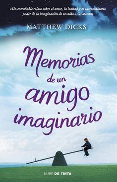 memorias de un amigo imaginario-matthew dicks-9788415594000