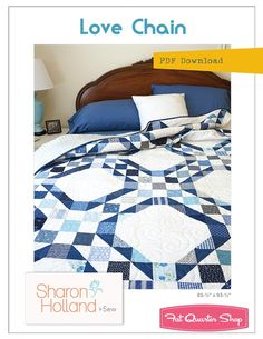Love Chain Downloadable PDF Quilt Pattern<BR>Sharon Holland Designs