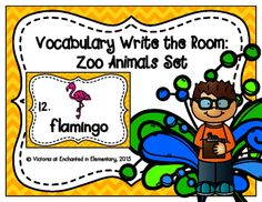Vocabulary Write the Room: Zoo Animals Set from Enchanted in Elementary on TeachersNotebook.com -  (10 pages)  - Enchanted in Elementary: Vocabulary Write the Room: Zoo Animals Set