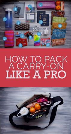 How-to pack a carry on like a pro