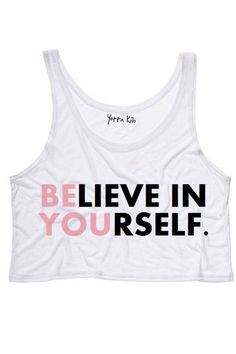 Believe In Yourself Crop Tank Top | Yotta Kilo