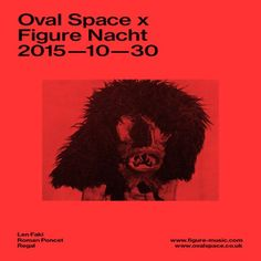 Oval Space Music x Figure Nacht with Len Faki, Roman Poncet, Regal at Oval Space, 29-32 The Oval, London, E2 9DT, UK on Oct 30, 2015 to Oct 31, 2015 at 11:00pm to 6:00am, Berlin-based DJ, producer and label founder Len Faki's contributions to modern dance music are considerable.   This event is 18+, ID required  URLs: Booking: http://atnd.it/32092-0 Tickets: http://atnd.it/32092-1  Category: Nightlife  Prices: First Release £10, Second Release £15, Third Release £17