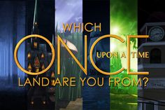 I got Neverland! Comment what you get! - Which 'Once Upon A Time' Land Are You From?