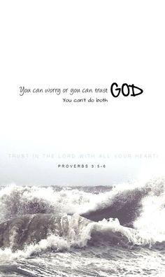 Worry OR trust?