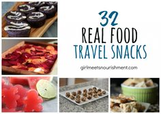 32 Real Food Travel Snacks - Girl Meets Nourishment | http://girlmeetsnourishment.com/real-food-travel-snacks/
