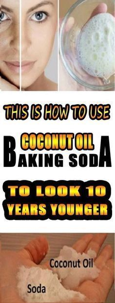 This Is How To Use Coconut Oil And Baking Soda To Look 10 Years Younger #AluminumDetoxDiet