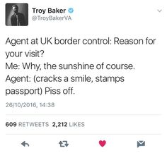 We Brits are a warm and welcoming people. - Imgur