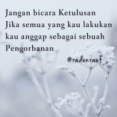 Pin by radenrauf a m on quotes by me puisi, kutipan