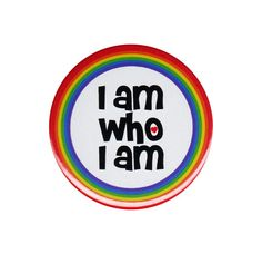 I Am Who I Am Button Badge Pin Gay Lesbian by AlienAndEarthling