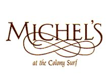 Michel's Restaurant on the Beach at the Colony Surf in Honolulu.