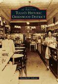 Tulsa's Historic Greenwood District, Oklahoma (Images of America Series)
