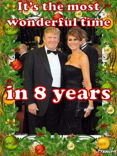 It's the most wonderful time... in 8 years. God bless America and President Trump  Merry Christmas America!!!