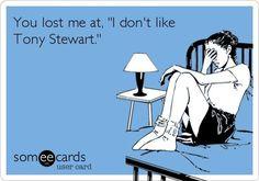 Tony Stewart....