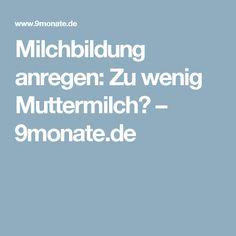 Milchbildung anregen: Zu wenig Muttermilch? – 9monate.de