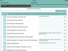 FDC-OPE app. You can evaluate your children's learning utlising the EYLF developmental checklists if you wish. All ages are covered and you are able to move between each age group and add comments for each one. This checklist can be emailed to parents, printed or saved to a digital portfolio to document the child's onoing development.