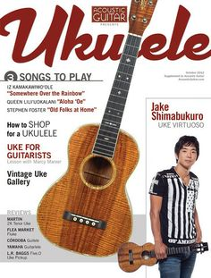 The October 2012 issue features Jake Shimabukuro, Shopping for a Uke, and Vintage Ukuleles. Also in this issue:  3 great songs to play, Ukulele for Guitarists lesson, New gear from Cordoba, Martin, L.R. Baggs, and more!  Preview, buy, or subscribe the magazine on our website!