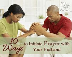 Praying as a Couple: 10 Ways to Intiiate Prayer to make it more natural