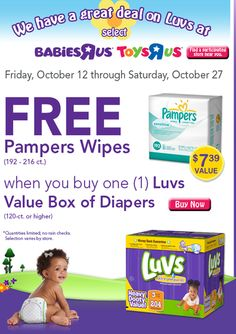 Babies R Us & Toys R Us: Purchase a Luvs value box of diapers get free Pampers wipes