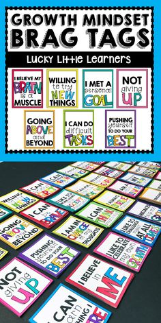 This set of brag tags is perfect for reinforcing and encouraging the growth mindset mentality in your classroom. The brag tags included in this set are: -Willing To Try New Things -Sticking With Hard Tasks -Not Giving Up -Pushing Yourself To Do Your Best -Going Above And Beyond -I Believe In Me -I Can Learn Anything I Desire -I Learn From My Mistakes -I Can Accomplish Anything -I Can Do Difficult Tasks -I Am In Charge Of My Thoughts -I Like To Celebrate My Own Growth -I Like To Challenge…