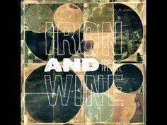 """Carried Home"" - Iron & Wine"