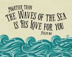 INSTANT DOWNLOAD Mightier than the Waves of the Sea Bible | Etsy Bible Verse Art, Bible Verses Quotes, Bible Scriptures, Psalms Verses, Scripture Lettering, Scripture Canvas, Scripture Study, The Words, Christ