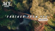 Ace Eshed - Farther from you   Official   ace music