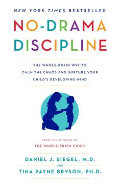 Booktopia has No-Drama Discipline, The Whole-Brain Way to Calm the Chaos and Nurture Your Child's Developing Mind by Daniel J. Buy a discounted Paperback of No-Drama Discipline online from Australia's leading online bookstore. Parenting Books, Kids And Parenting, Foster Parenting, Parenting Tips, Parenting Styles, Parenting Classes, Parenting Websites, Parenting Quotes, Practical Parenting