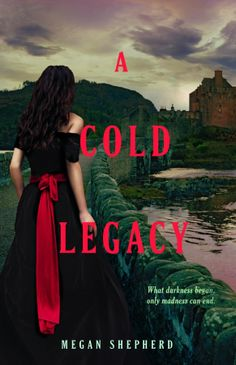 A Cold Legacy by Megan Shepherd!