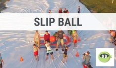 Slip Ball: Youth Group Games - Stuff You Can Use