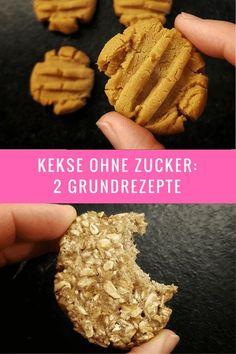 einfache Kekse ohne Zucker - 2 Grundrezepte aus den man viele Geschmacksvarianten zaubern kann