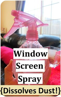 * Maria's Self *: DIY Natural Window Screen Spray - Dissolves Dust!;-) - Homemade Version. Natural Living Tips , DIY projects , #DIY