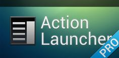 Action Launcher Pro v1.2.5 - Action Launcher re-imagines the concept of an Android launcher. Put simply, Action Launcher is designed to get you where you need to go, faster.  It looks and feels like a natural launching pad for the Android ecosystem.