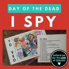 """Have fun with Day of the Dead Vocabulary with this Spanish """"I spy...""""game! Use the checklist to search for 17 items related to Dia de los Muertos. Can be played individually, in pairs or as a class when projected onto your smartboard. Beautiful, high quality clip art. Copy in color, laminate and use for years to come. Also comes with a black and white version."""