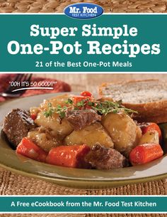 Super Simple One-Pot Recipes: 21 of the Best One Pot Meals | Who likes having to pull out a bunch of pots and pans to make dinner? Our FREE eCookbook has one-pot recipes that make cooking and clean-up super simple!