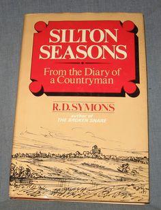 Silton Seasons From the Diary of a Countryman R D Symons 1975