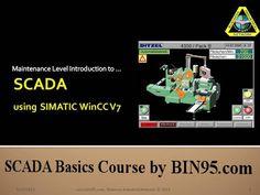Free sample of our new SCADA Basics course using Siemens automation WinCC as tutorial. See http://bin95.com/SCADA-training-samples.pdf