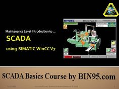 Free sample of our new SCADA Basics course using Siemens automation WinCC as tutorial. See http://bin95.com/SCADA-training-samples.pdf In the full course you will learn that Siemen's not only has their own PLC simulator S7-PLCSIM, but using it and Siemens WinCC SCADA runtime, you can simulate SCADA too. industri network, educ powerpoint, free friday, plc simul, scada train, siemen plc, network secur