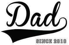 "Vinyl ""Dad since..."" @ Vinyl Expressions 4 U"