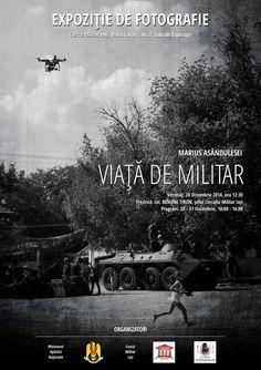 """Expoziţia personală """"Viaţă de militar"""" de Marius Asăndulesei"""