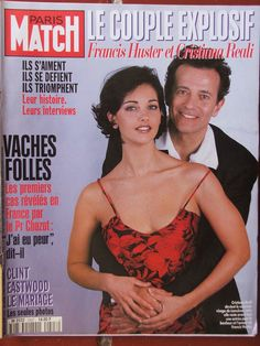 Cristina Reali Clint Eastwood, Francis Huster, Interview, Paris Match, France, Celebrities, Movies, Movie Posters, Christians