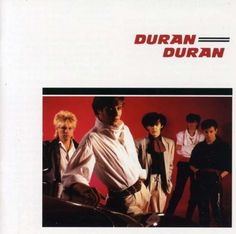 Duran Duran- Duran Duran album. My brother would teach me their names, I only cared about Simon at the time.